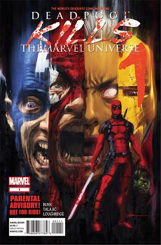 Deadpool Kills The Marvel Universe#1