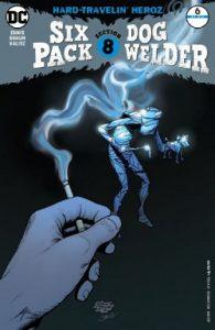 SIXPACK AND DOGWELDER HARD-TRAVELIN' HEROZ #6
